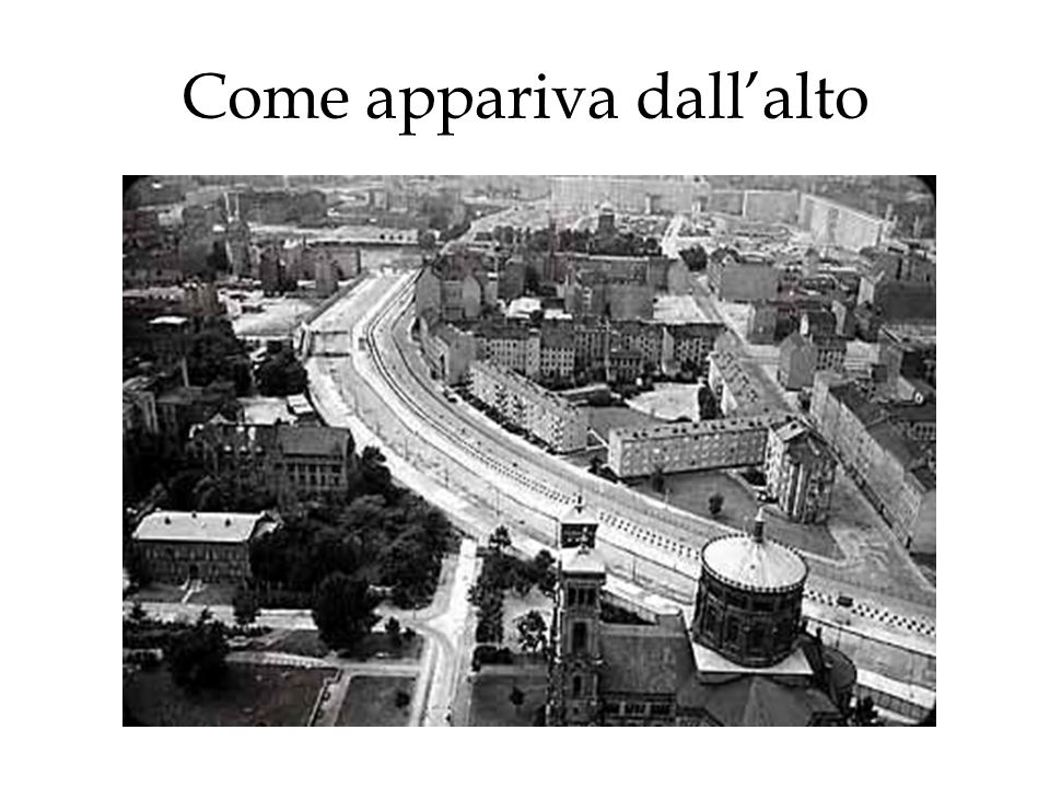 Come appariva dallalto