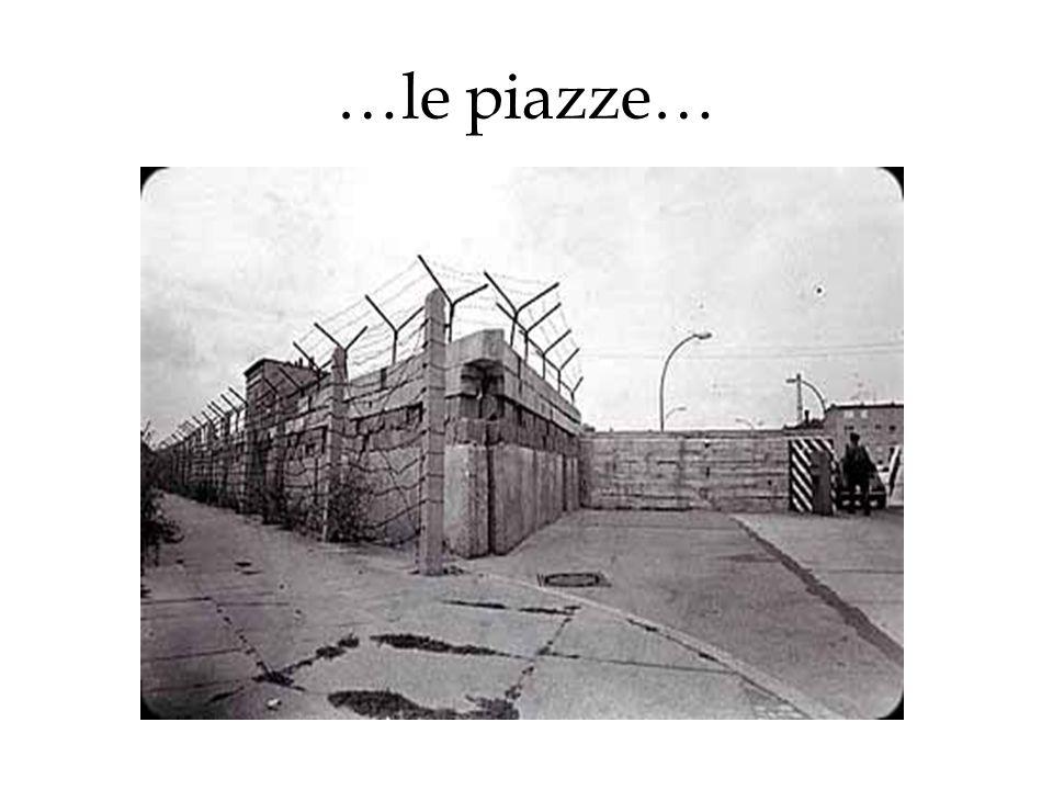 …le piazze…