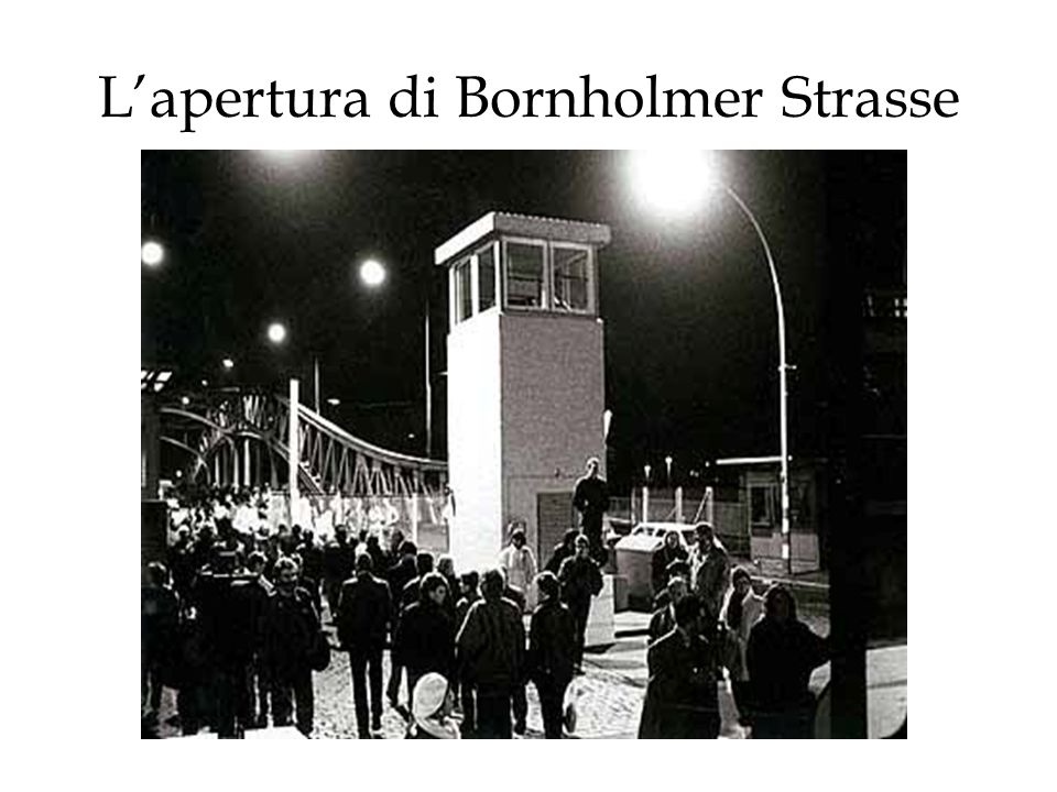 Lapertura di Bornholmer Strasse