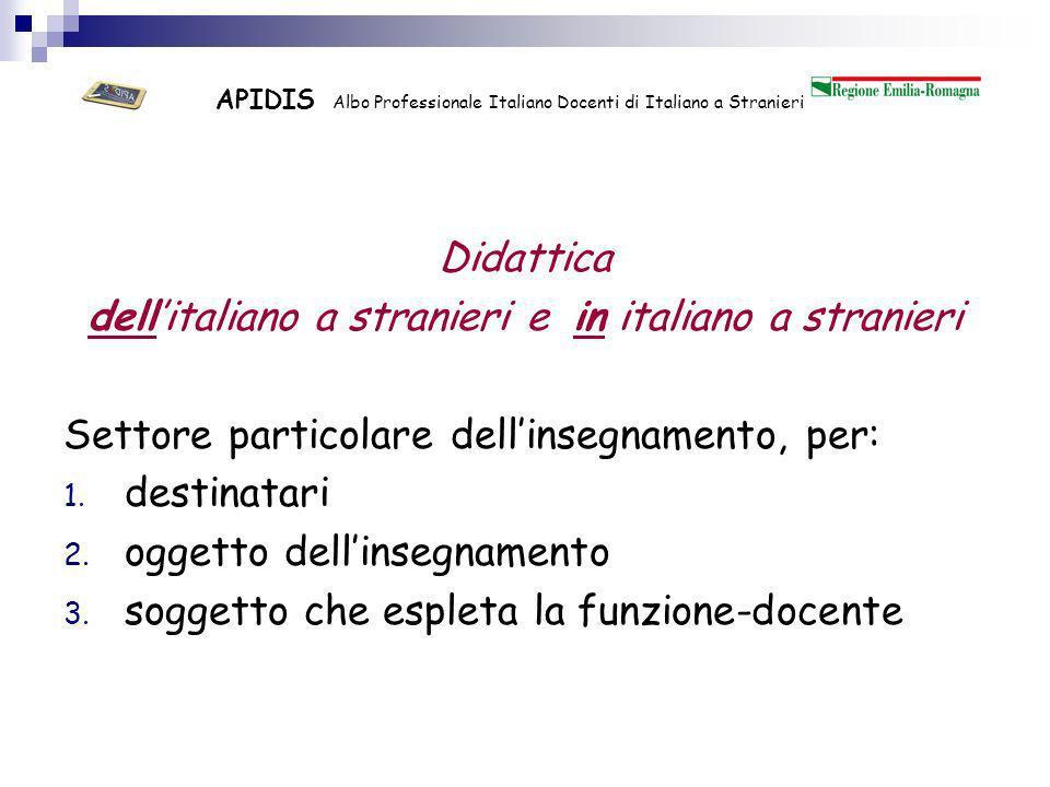 APIDIS Albo Professionale Italiano Docenti di Italiano a Stranieri I destinatari