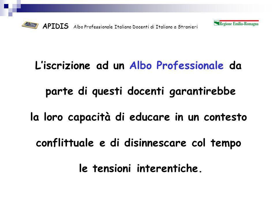 APIDIS Albo Professionale Italiano Docenti di Italiano a Stranieri Loggetto di insegnamento