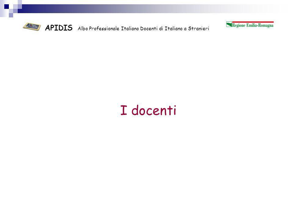 APIDIS Albo Professionale Italiano Docenti di Italiano a Stranieri Insegnanti di italiano a stranieri non ci si improvvisa !