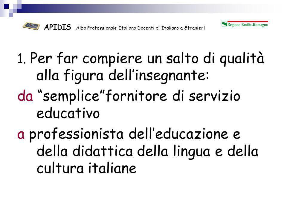 APIDIS Albo Professionale Italiano Docenti di Italiano a Stranieri 2.