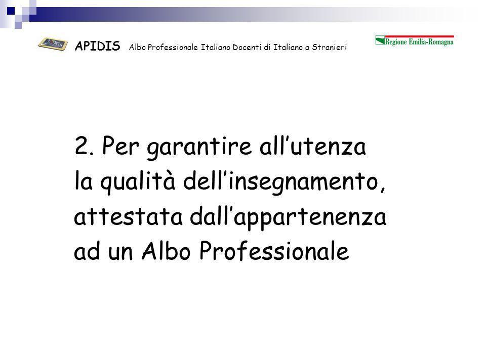APIDIS Albo Professionale Italiano Docenti di Italiano a Stranieri 3.