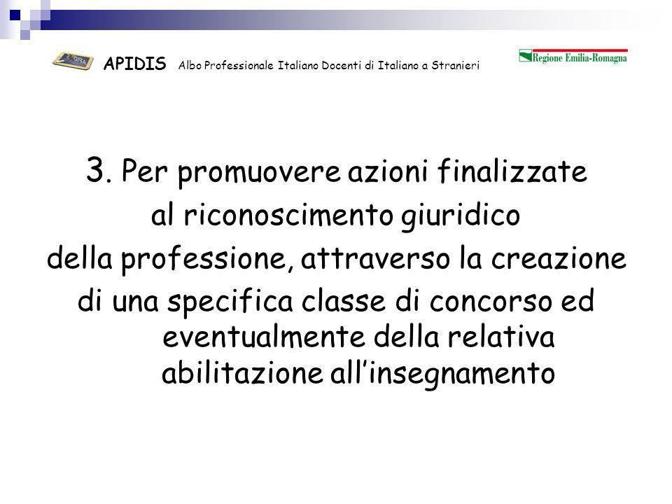 APIDIS Albo Professionale Italiano Docenti di Italiano a Stranieri 4.