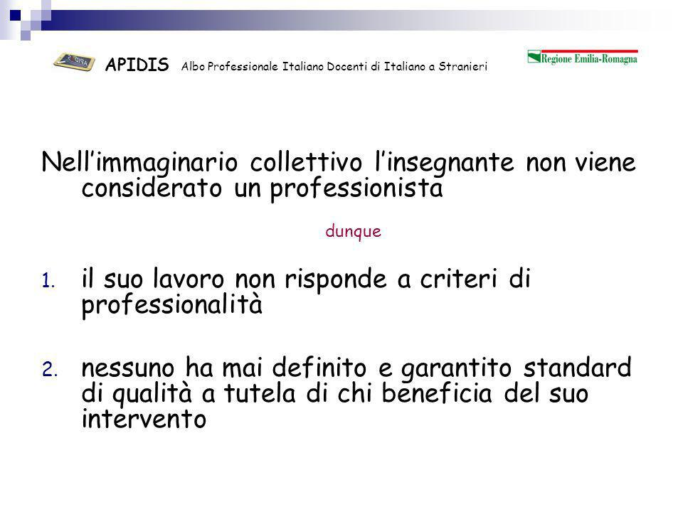 APIDIS Albo Professionale Italiano Docenti di Italiano a Stranieri Cosa vuole lAPIDIS.