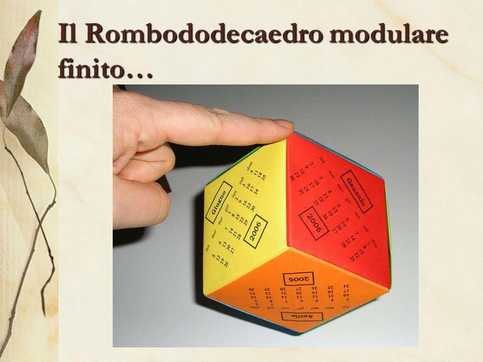 Il Rombododecaedro modulare finito…