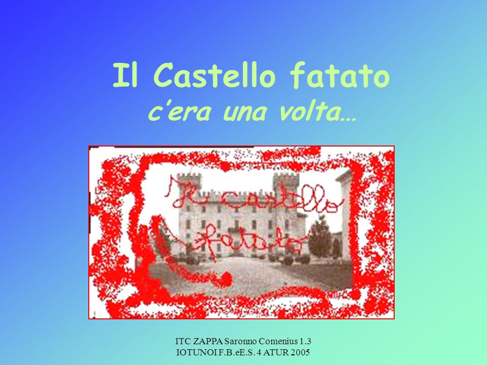 ITC ZAPPA Saronno Comenius 1.3 IOTUNOI F.B.eE.S.