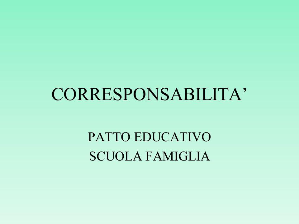 CORRESPONSABILITA PATTO EDUCATIVO SCUOLA FAMIGLIA