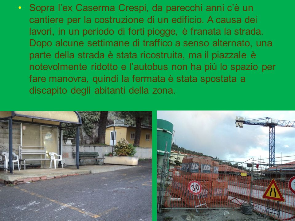 Sopra lex Caserma Crespi, da parecchi anni cè un cantiere per la costruzione di un edificio.
