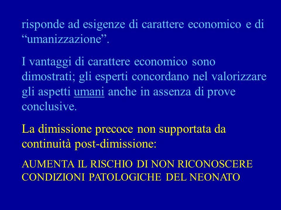 risponde ad esigenze di carattere economico e di umanizzazione.