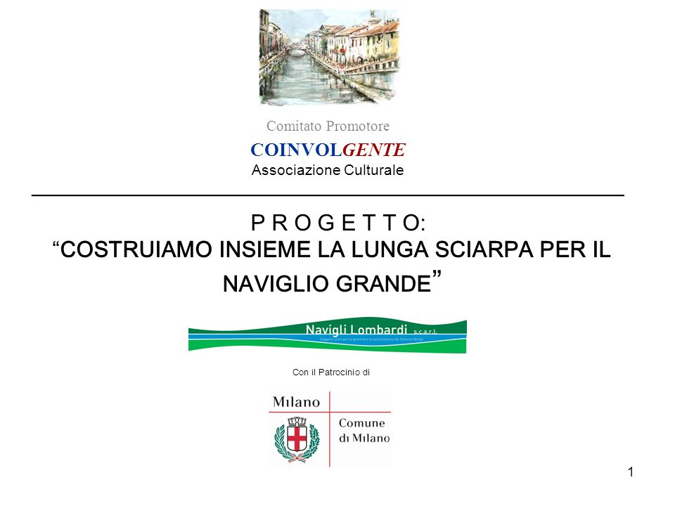 22 COLLABORAZIONI/PARTECIPAZIONI Il progetto si sta ampliando e realizzando grazie anche alla collaborazione di: -Navigli Lombardi S.c.a.r.l.