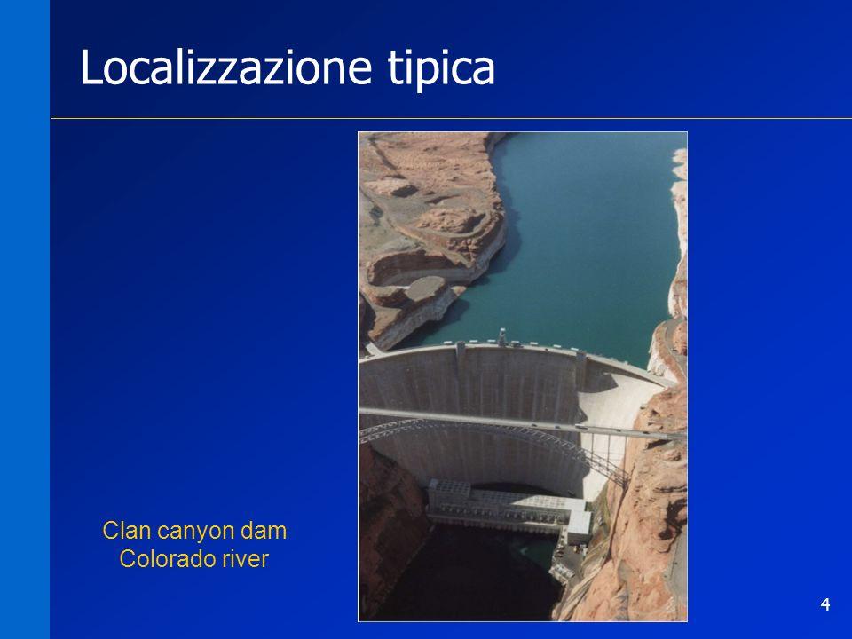 4 Localizzazione tipica Clan canyon dam Colorado river