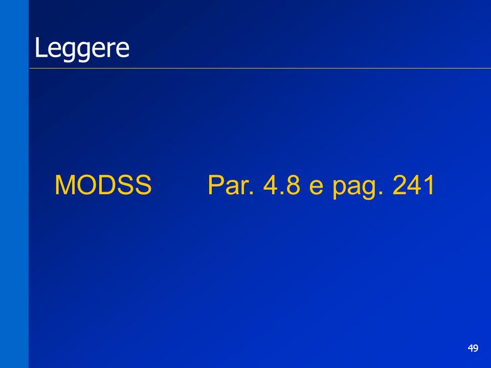 49 MODSS Par. 4.8 e pag. 241 Leggere