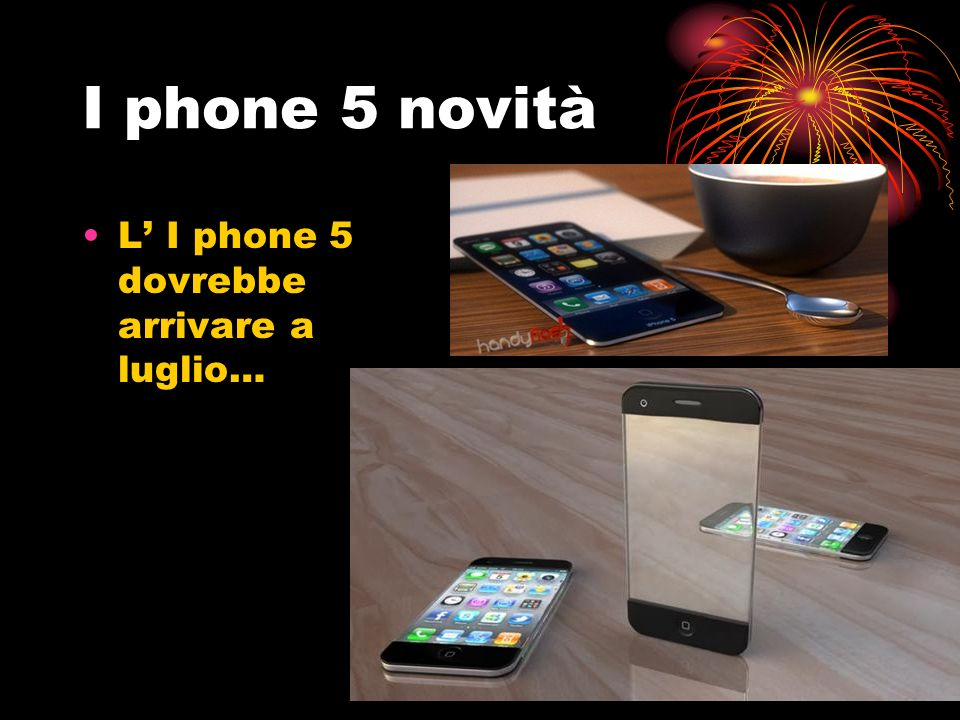 I phone 5 novità L I phone 5 dovrebbe arrivare a luglio…