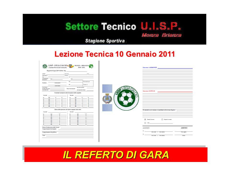 Lezione Tecnica 10 Gennaio 2011 IL REFERTO DI GARA