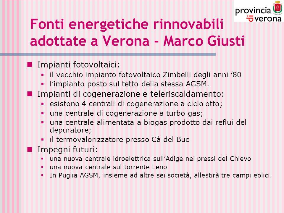 Fonti energetiche rinnovabili adottate a Verona - Marco Giusti Impianti fotovoltaici: il vecchio impianto fotovoltaico Zimbelli degli anni 80 limpianto posto sul tetto della stessa AGSM.