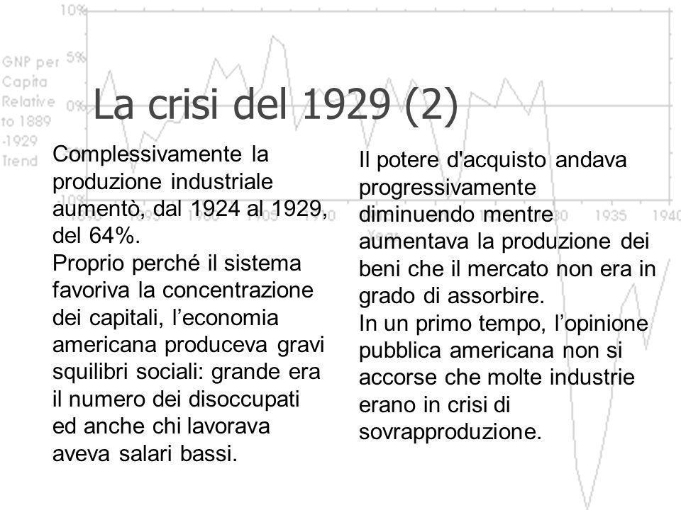 La crisi del 1929 La prima guerra mondiale fu economicamente vantaggiosa per gli Stati Uniti, che diventarono la prima potenza industriale e finanziar