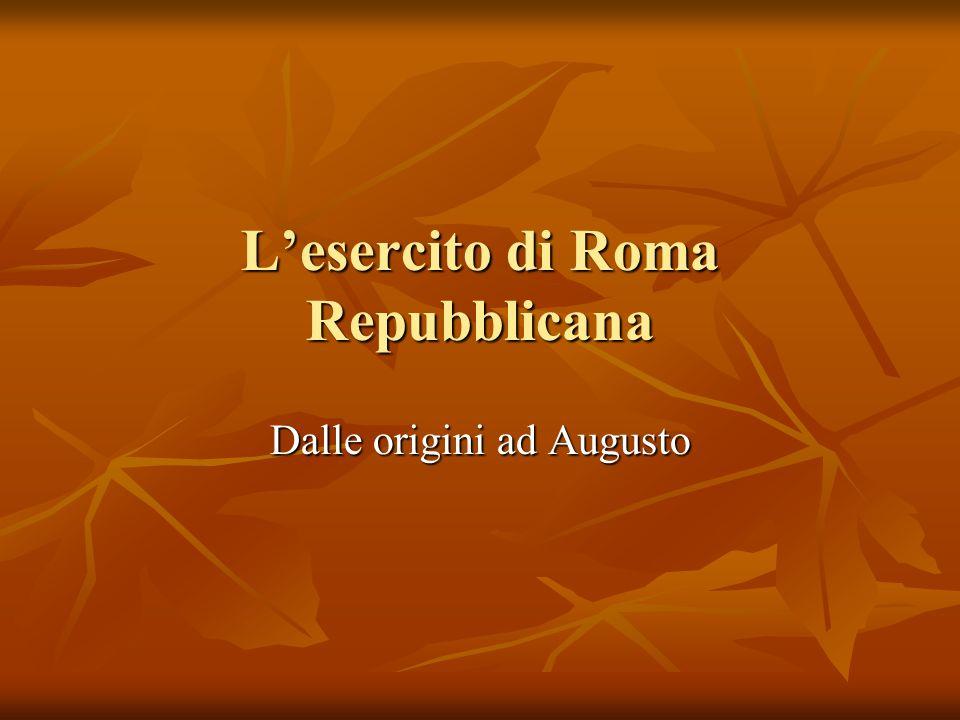 Lesercito di Roma Repubblicana Dalle origini ad Augusto