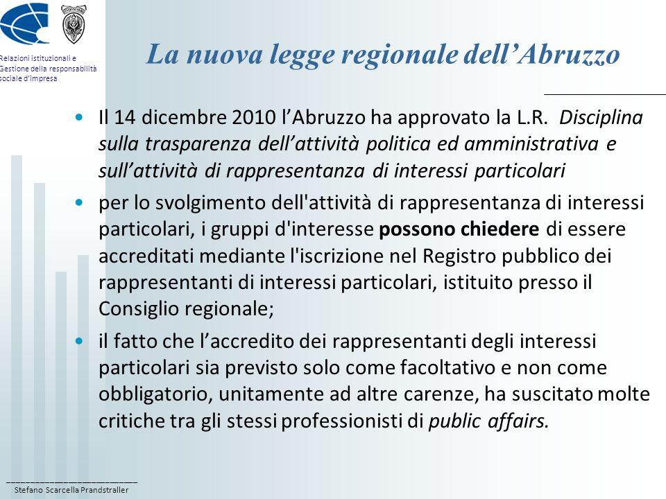 ____________________________ Stefano Scarcella Prandstraller Relazioni istituzionali e Gestione della responsabilità sociale dimpresa La nuova legge r