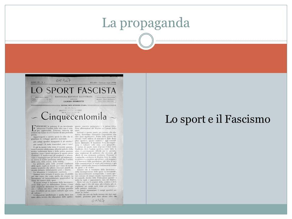 Lo sport e il Fascismo La propaganda