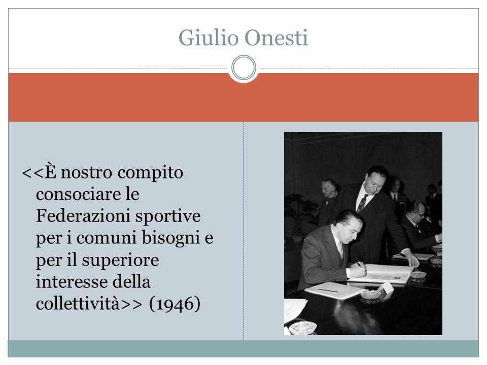 > (1946) Giulio Onesti