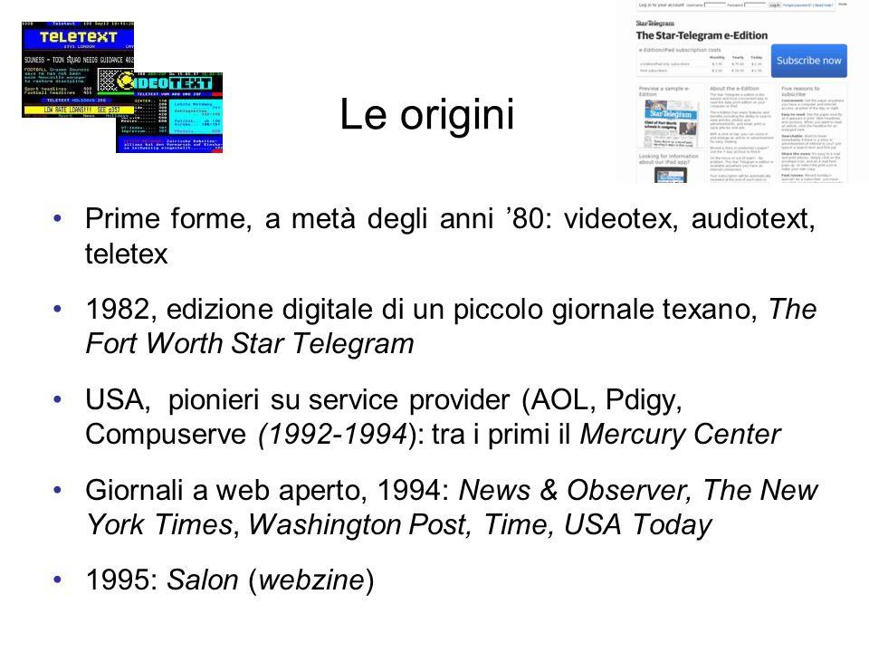 Le origini Prime forme, a metà degli anni 80: videotex, audiotext, teletex 1982, edizione digitale di un piccolo giornale texano, The Fort Worth Star