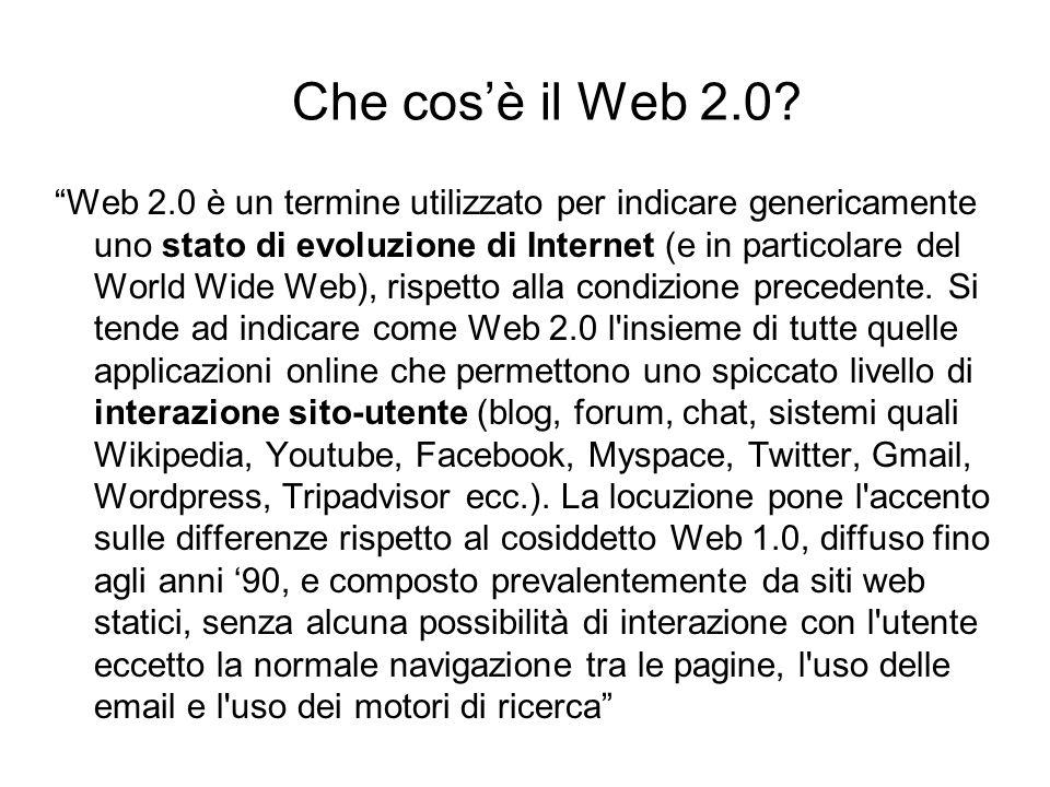 Web 2.0 è un termine utilizzato per indicare genericamente uno stato di evoluzione di Internet (e in particolare del World Wide Web), rispetto alla co