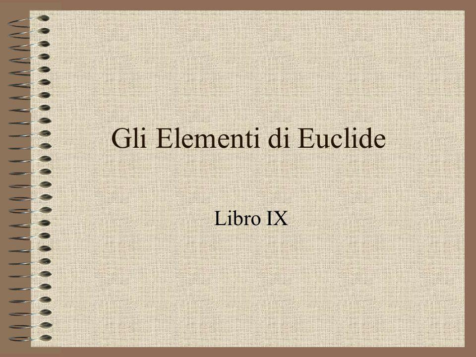 Gli Elementi di Euclide Libro IX