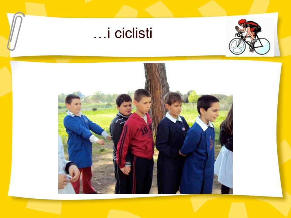 … i ciclisti