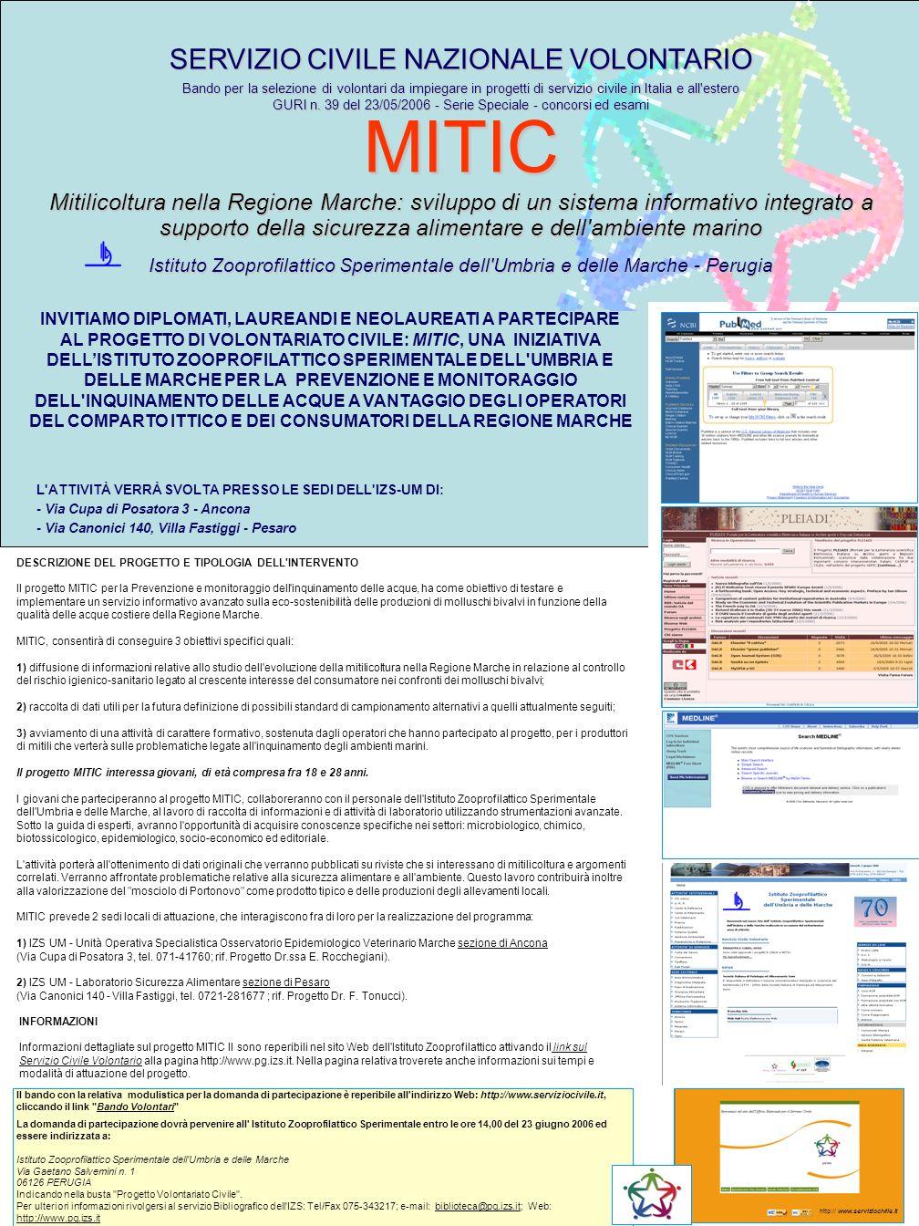 DESCRIZIONE DEL PROGETTO E TIPOLOGIA DELL'INTERVENTO Il progetto MITIC per la Prevenzione e monitoraggio dell'inquinamento delle acque, ha come obiett