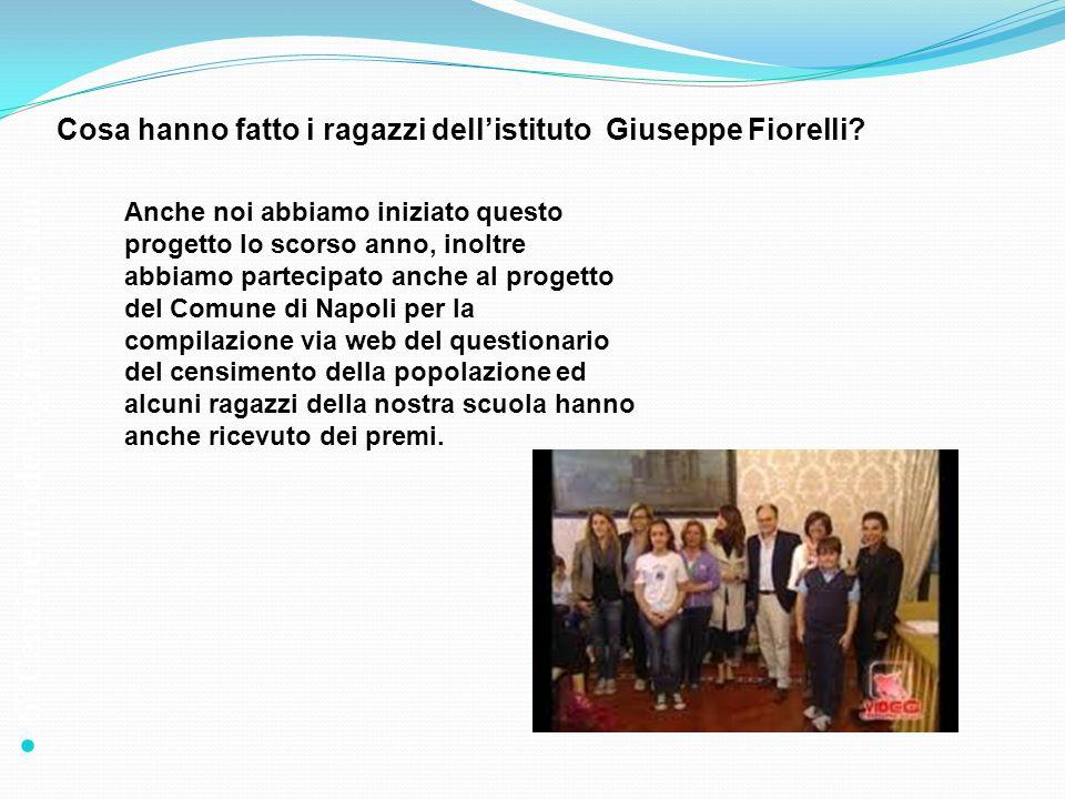 6° Censimento dellagricoltura 2010 Cosa hanno fatto i ragazzi dellistituto Giuseppe Fiorelli? Anche noi abbiamo iniziato questo progetto lo scorso ann