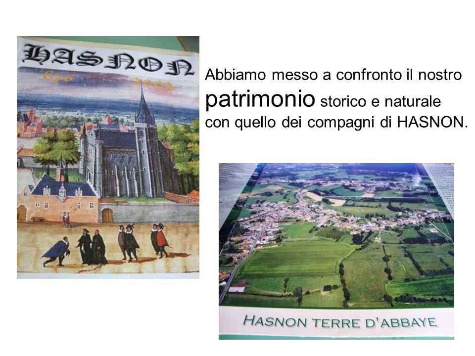 Abbiamo messo a confronto il nostro patrimonio storico e naturale con quello dei compagni di HASNON.