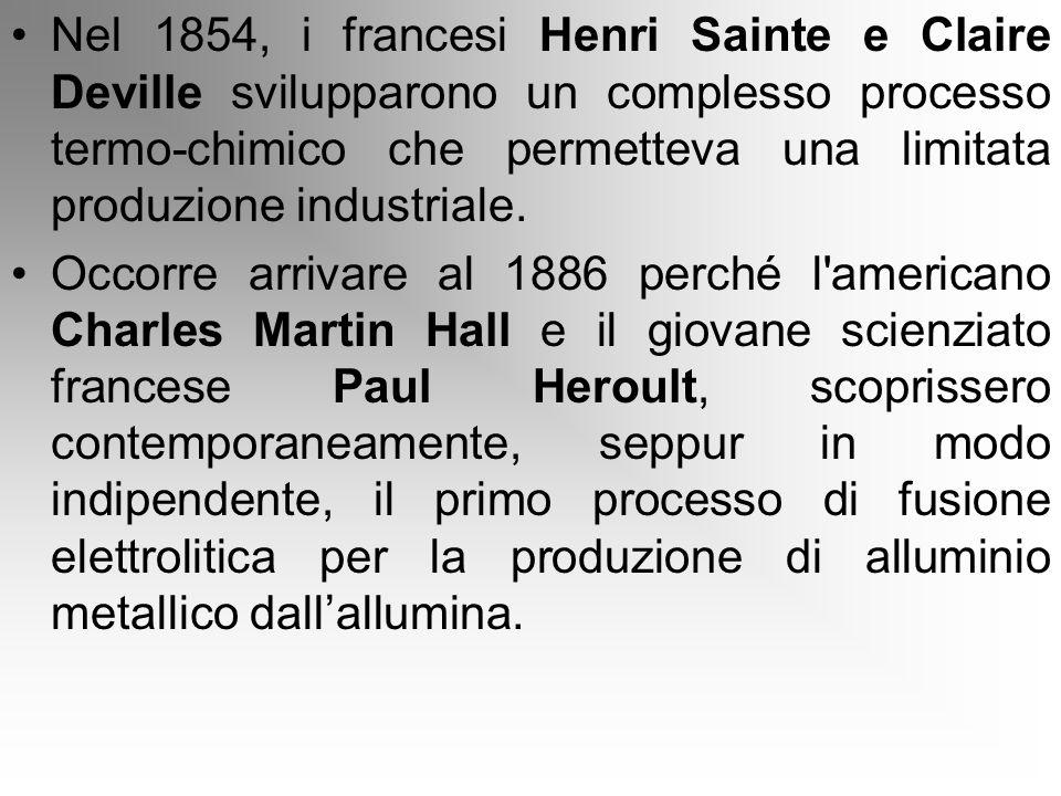 Nel 1854, i francesi Henri Sainte e Claire Deville svilupparono un complesso processo termo-chimico che permetteva una limitata produzione industriale