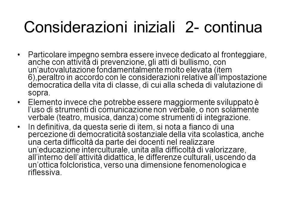 Considerazioni iniziali 2- continua Particolare impegno sembra essere invece dedicato al fronteggiare, anche con attività di prevenzione, gli atti di