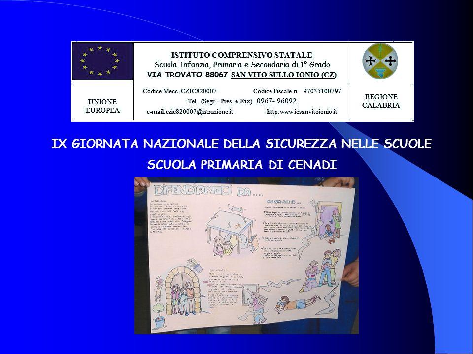 IX GIORNATA NAZIONALE DELLA SICUREZZA NELLE SCUOLE SCUOLA PRIMARIA DI CENADI