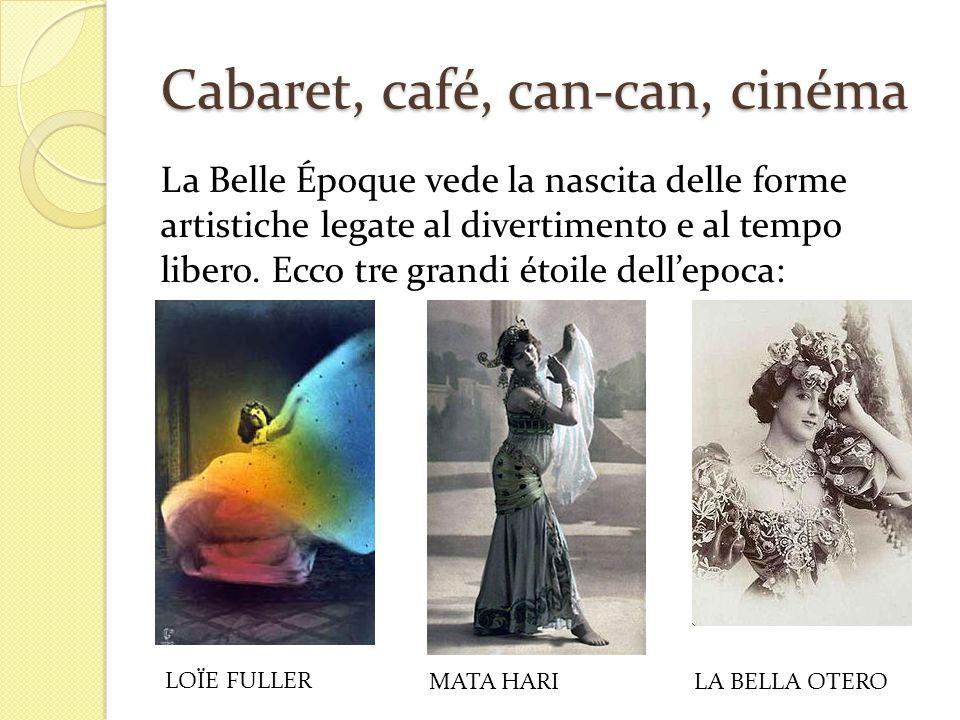 Cabaret, café, can-can, cinéma La Belle Époque vede la nascita delle forme artistiche legate al divertimento e al tempo libero. Ecco tre grandi étoile