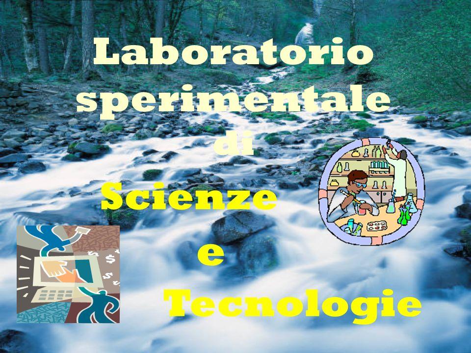 Laboratorio sperimentale di Tecnologie Scienze e