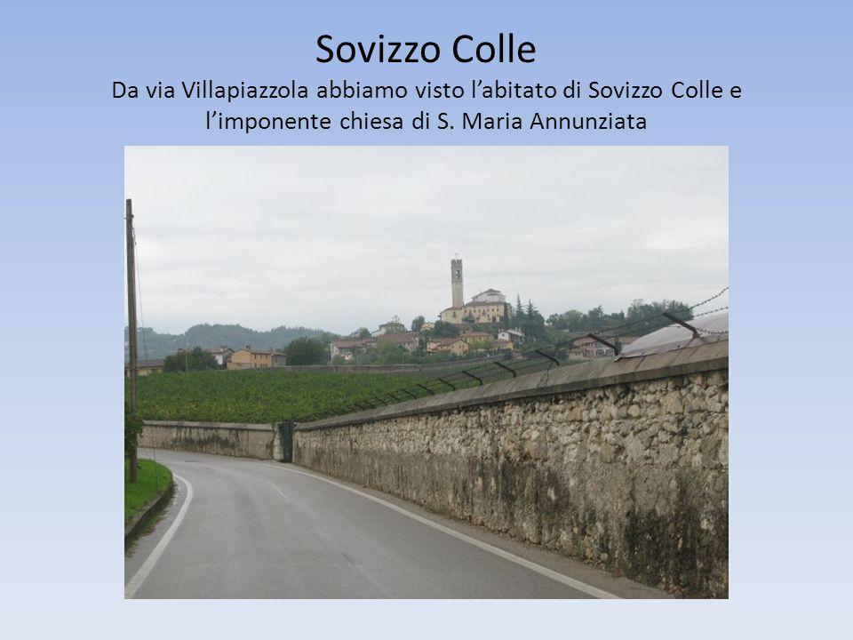 Sovizzo Colle Da via Villapiazzola abbiamo visto labitato di Sovizzo Colle e limponente chiesa di S. Maria Annunziata