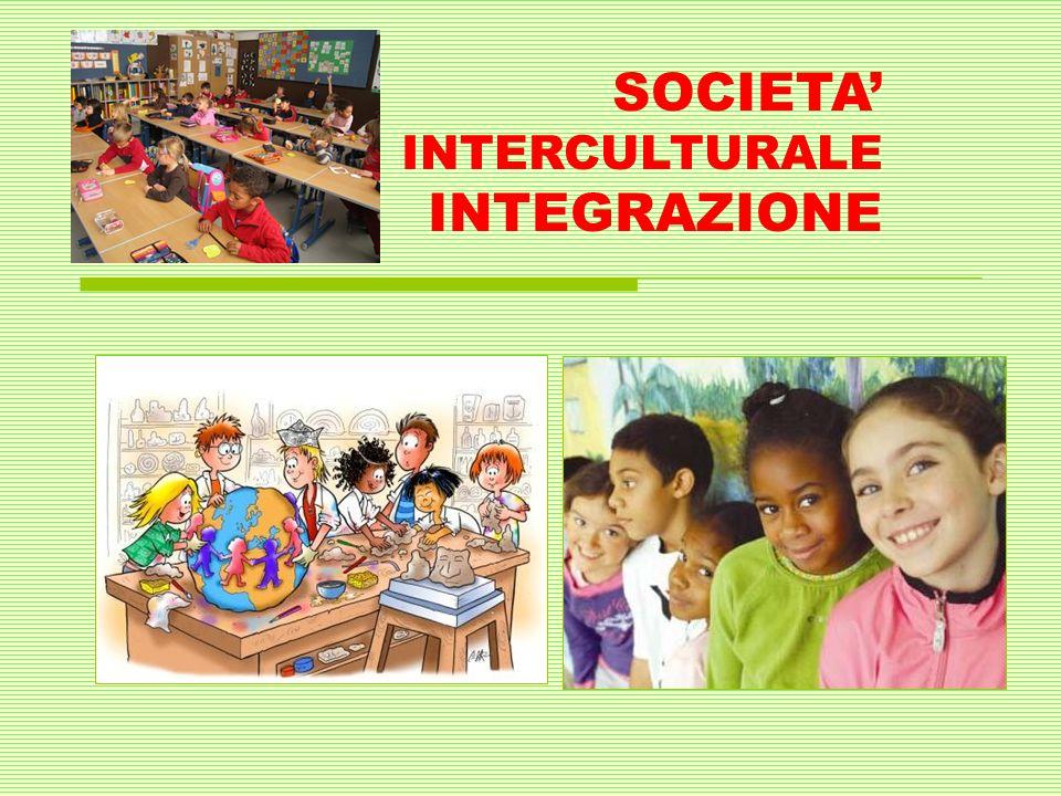 SOCIETA INTERCULTURALE INTEGRAZIONE