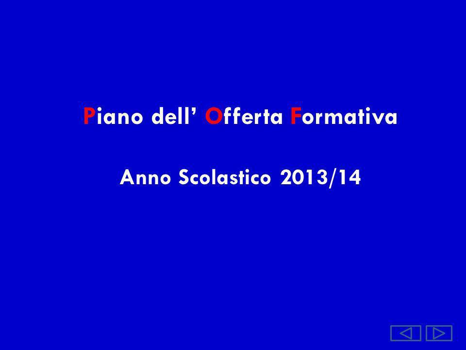 Piano dell Offerta Formativa Anno Scolastico 2013/14