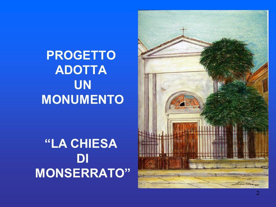 2 PROGETTO ADOTTA UN MONUMENTO LA CHIESA DI MONSERRATO