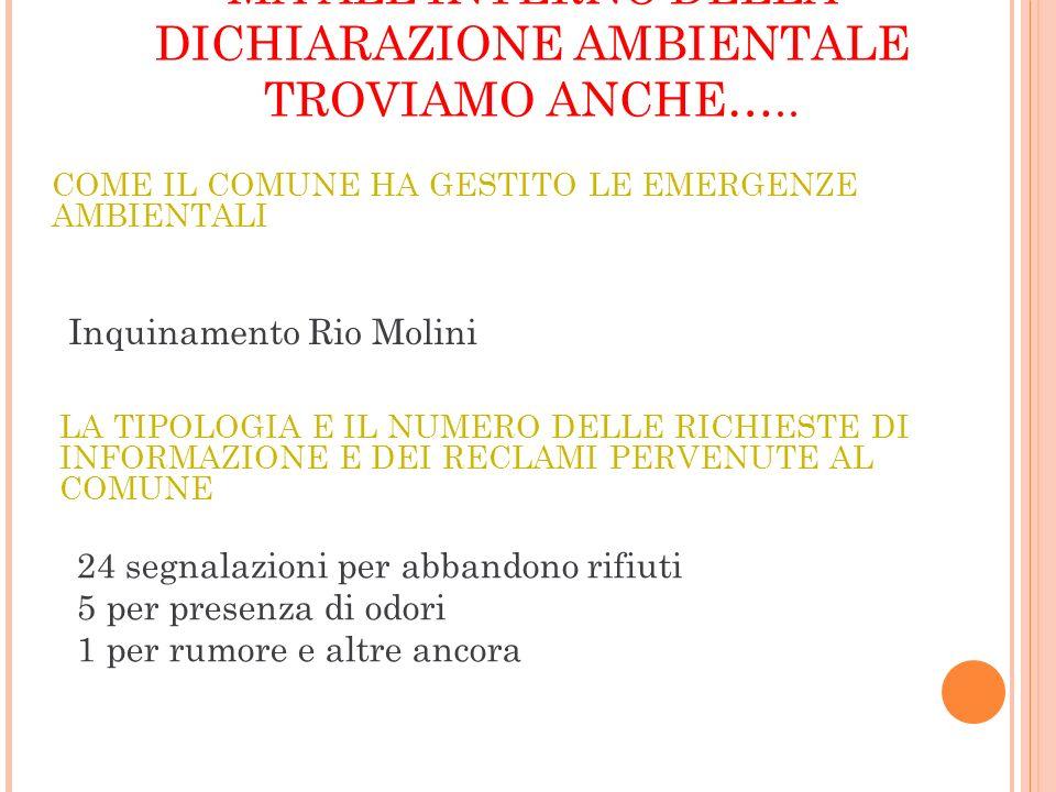 MA ALLINTERNO DELLA DICHIARAZIONE AMBIENTALE TROVIAMO ANCHE…..