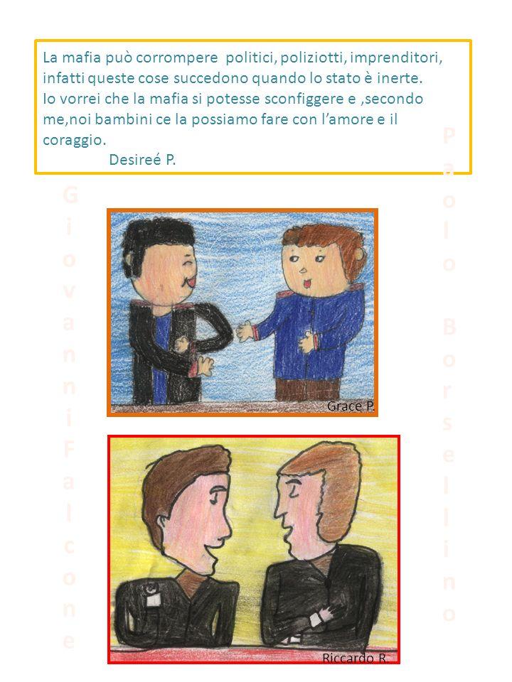 Io ho visto un film di due bambini che avevano lo stesso nome di Giovanni Falcone e Paolo Borsellino.