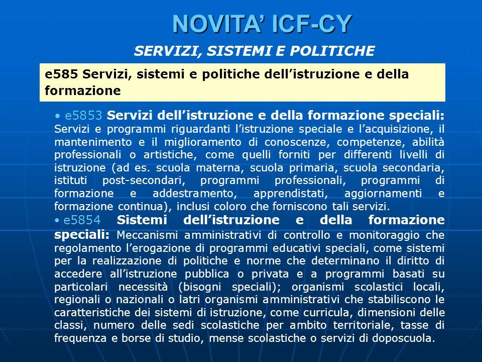 e585 Servizi, sistemi e politiche dellistruzione e della formazione e5853 Servizi dellistruzione e della formazione speciali: Servizi e programmi rigu