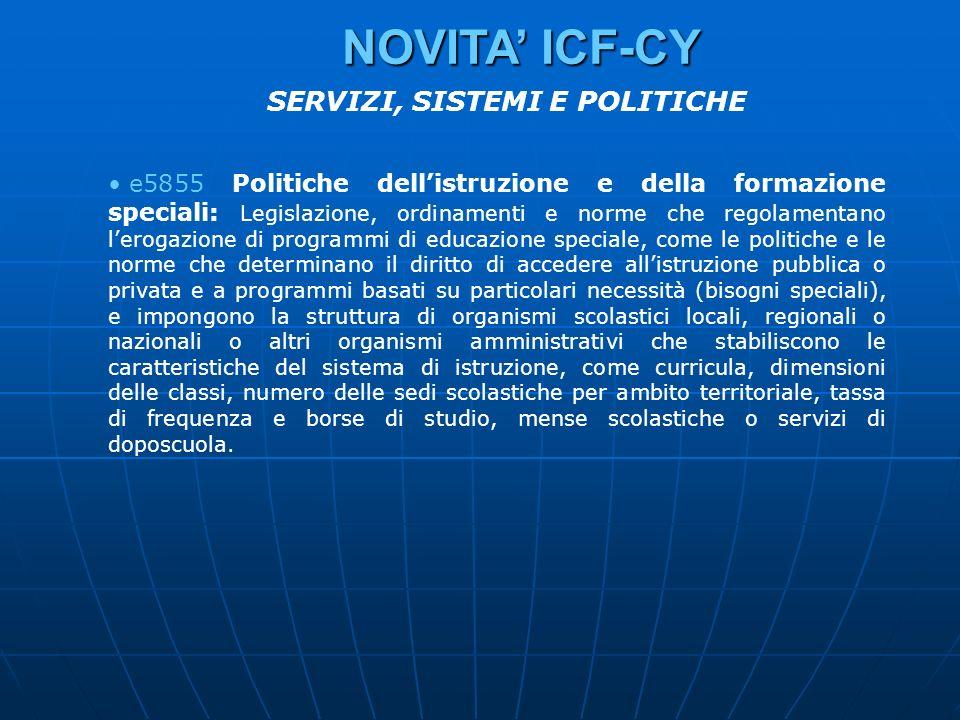e5855 Politiche dellistruzione e della formazione speciali: Legislazione, ordinamenti e norme che regolamentano lerogazione di programmi di educazione