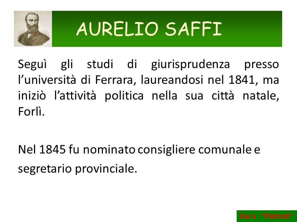 Seguì gli studi di giurisprudenza presso luniversità di Ferrara, laureandosi nel 1841, ma iniziò lattività politica nella sua città natale, Forlì. Nel