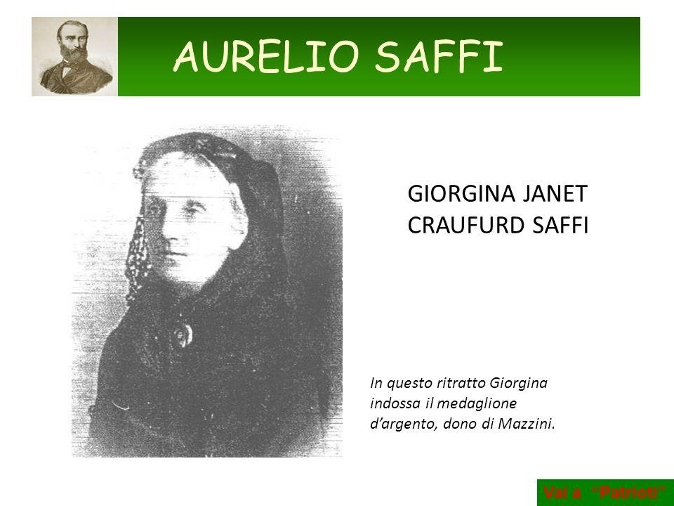 GIORGINA JANET CRAUFURD SAFFI In questo ritratto Giorgina indossa il medaglione dargento, dono di Mazzini. AURELIO SAFFI Vai a Patrioti