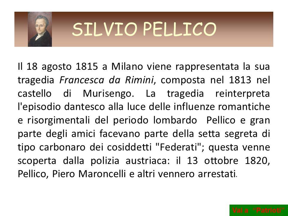 Il 18 agosto 1815 a Milano viene rappresentata la sua tragedia Francesca da Rimini, composta nel 1813 nel castello di Murisengo. La tragedia reinterpr