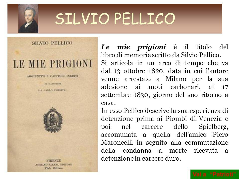 Le mie prigioni è il titolo del libro di memorie scritto da Silvio Pellico. Si articola in un arco di tempo che va dal 13 ottobre 1820, data in cui l'